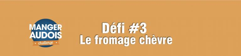 Bannière manger audois challenge, défi 3 : chèvre