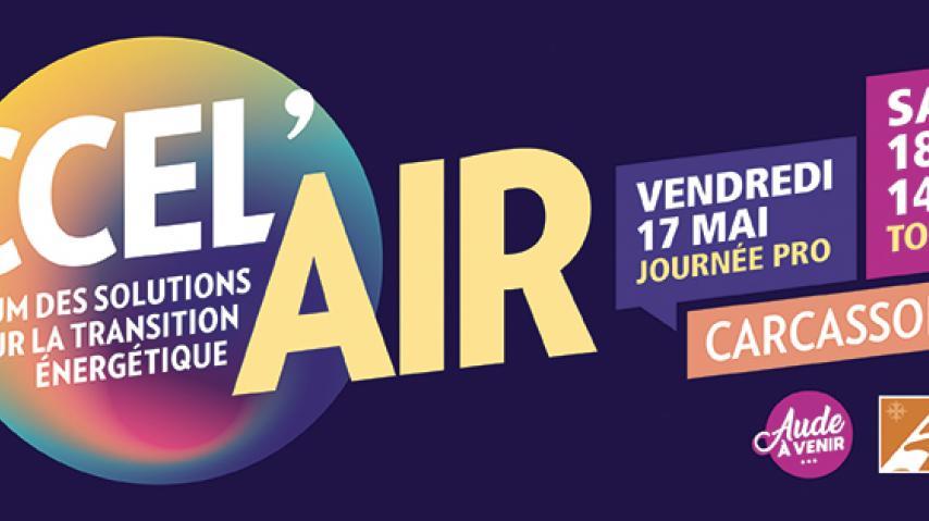 Accel'air le forum des solutions pour la transition énergétique dans l'Aude