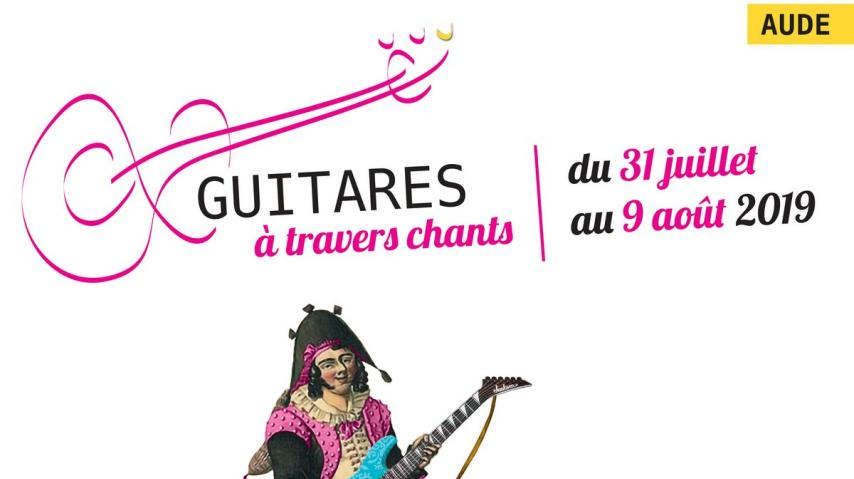 GUITARES A TRAVERS CHANTS 2019